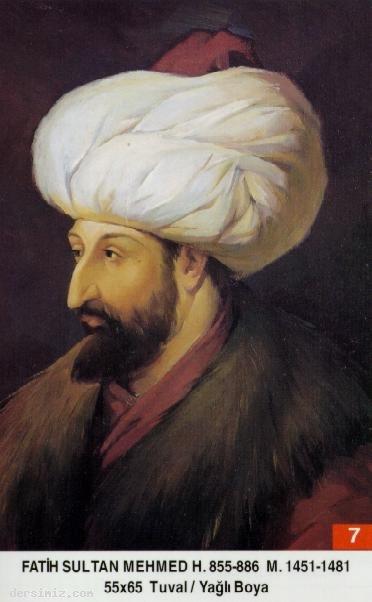 7-II.Mehmed (Fatih Sultan Mehmed)
