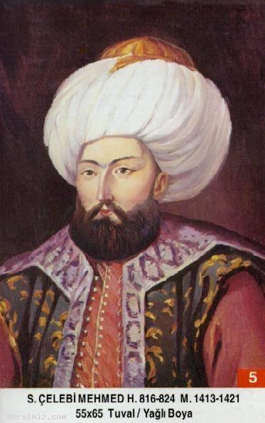 5- Sultan Çelebi I. Mehmed Han (Kısaca)