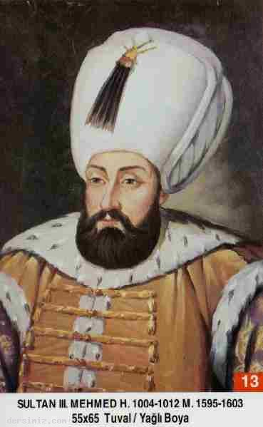 13- Sultan Üçüncü Mehmed Han (Kısaca)