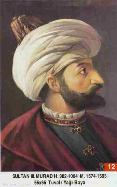 12- Sultan Üçüncü Murad Han (Kısaca)